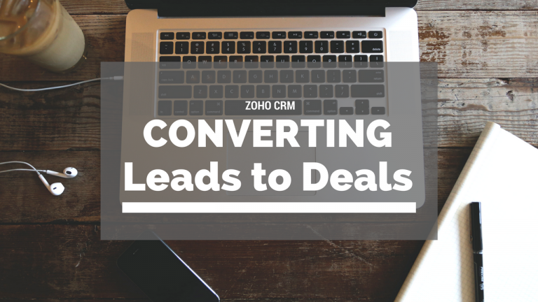 Converting Leads to Deals in Zoho