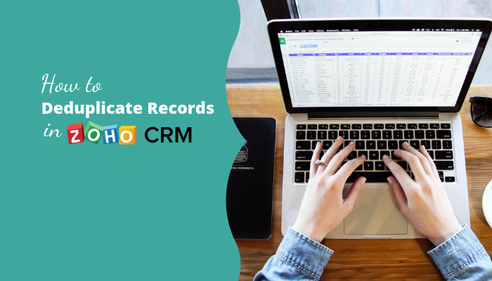 How to remove duplicate records in Zoho CRM